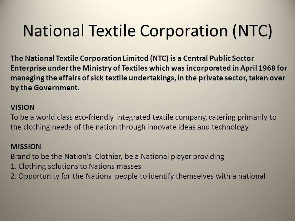 National Textile Corporation (NTC)
