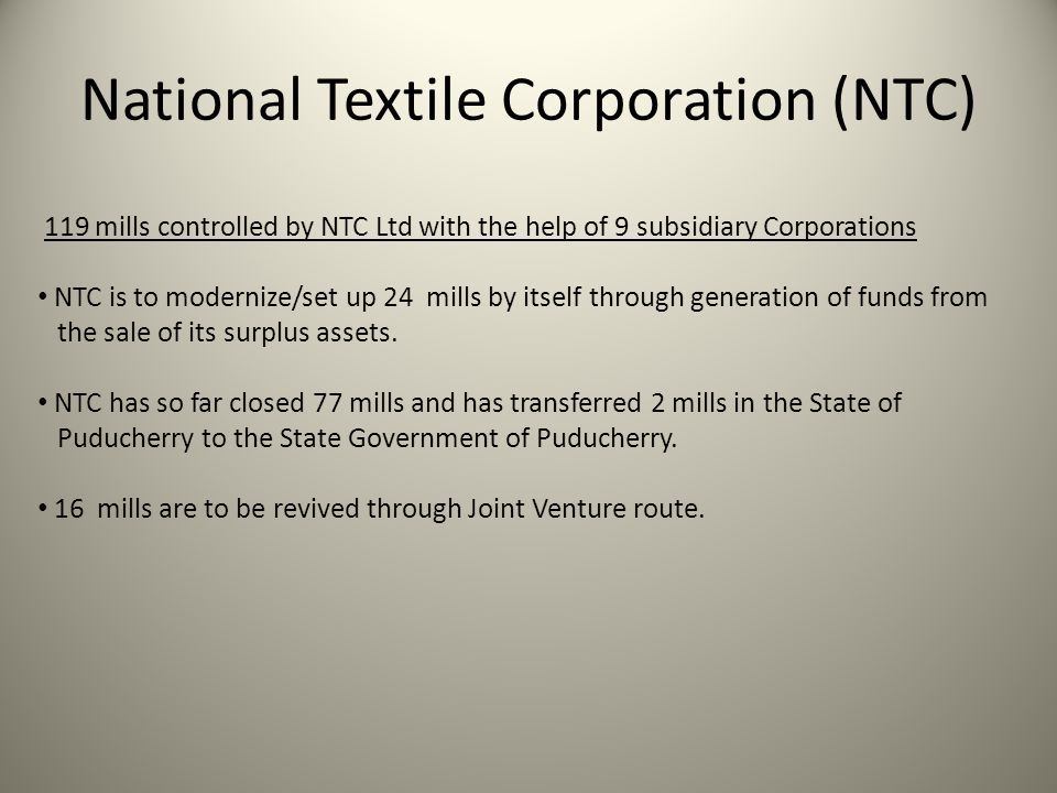 National Textile Corporation (NTC)