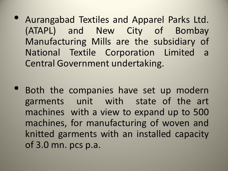 Aurangabad Textiles and Apparel Parks Ltd