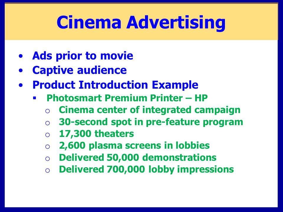 Cinema Advertising Ads prior to movie Captive audience