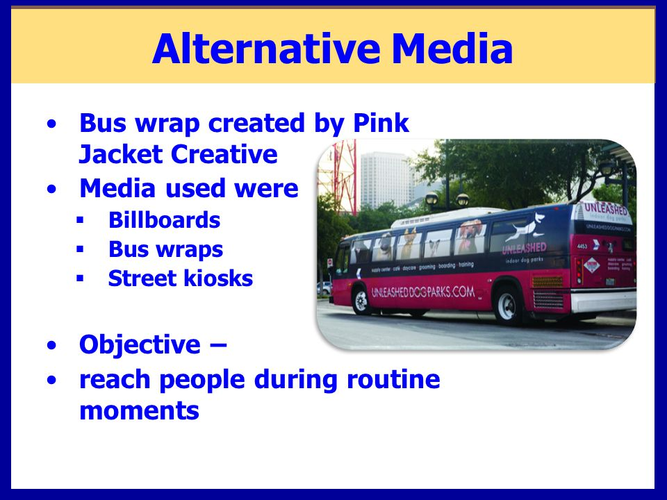 Alternative Media Bus wrap created by Pink Jacket Creative