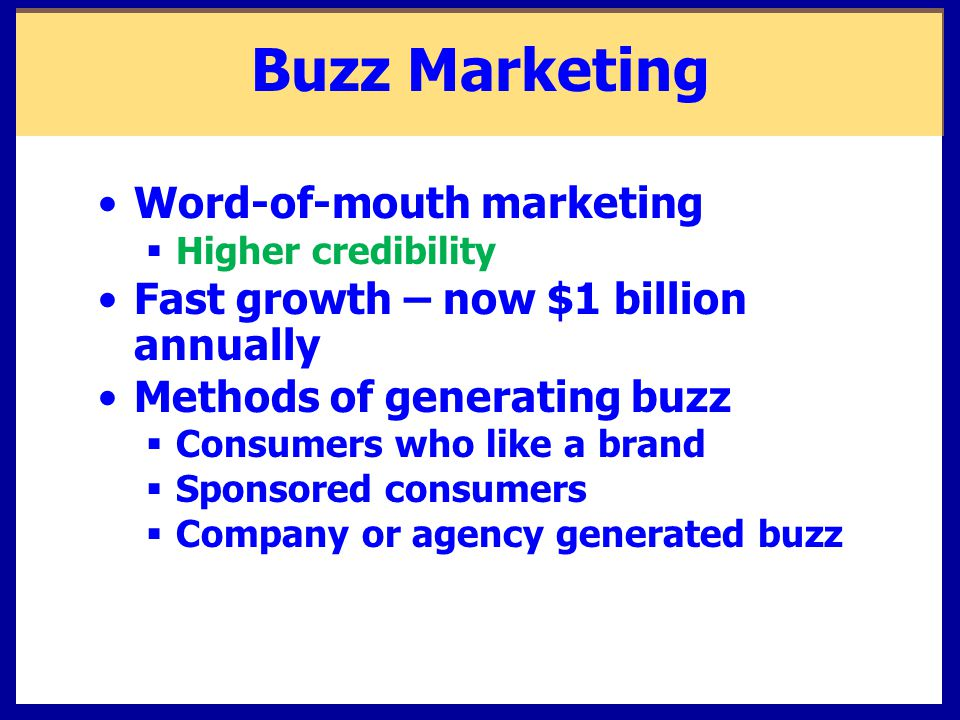 Buzz Marketing Word-of-mouth marketing