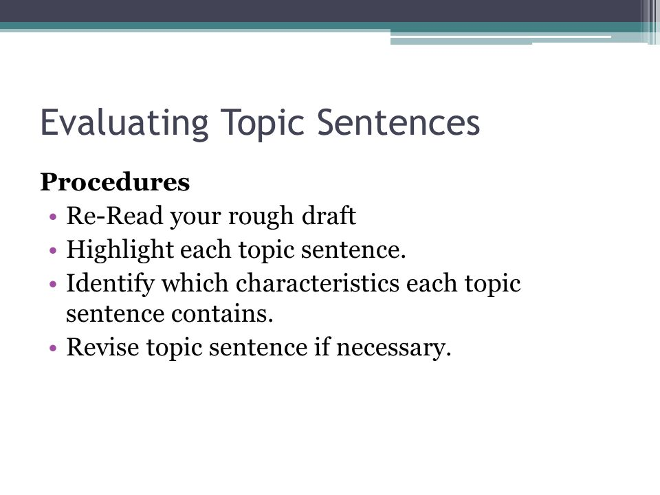 Evaluating Topic Sentences