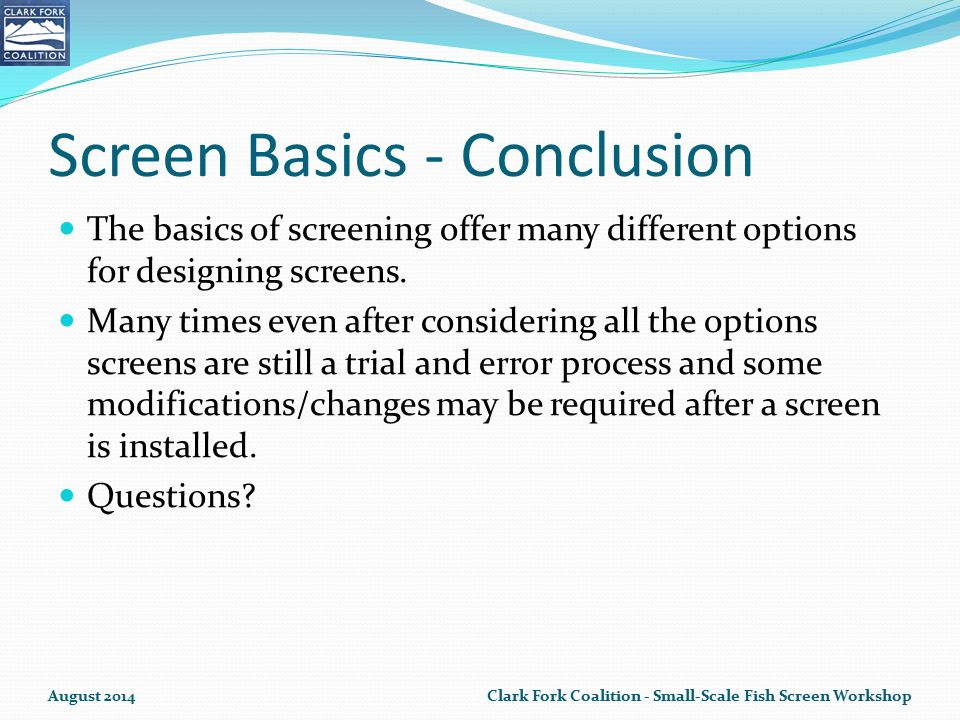 Screen Basics - Conclusion