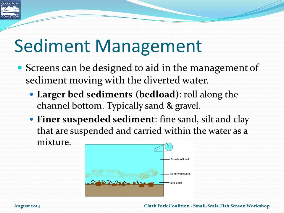 Sediment Management Screens can be designed to aid in the management of sediment moving with the diverted water.