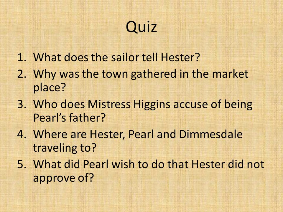 Quiz What does the sailor tell Hester