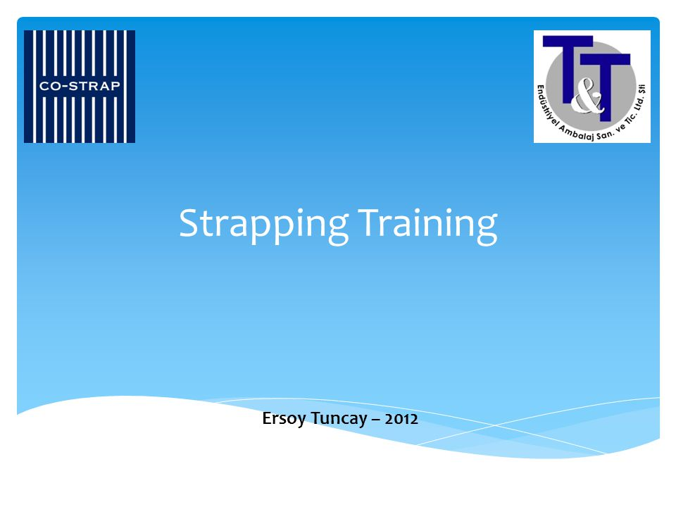 Strapping Training Ersoy Tuncay – 2012