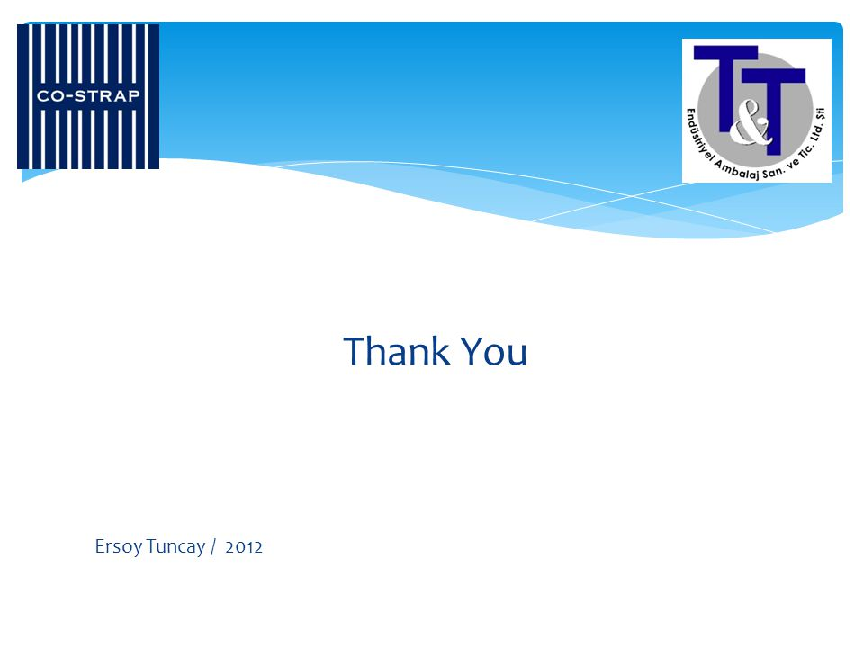 Thank You Ersoy Tuncay / 2012