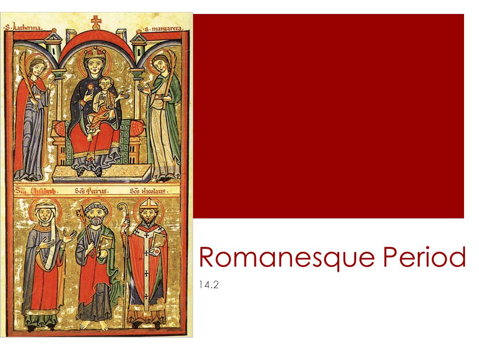 Romanesque Period 14.2