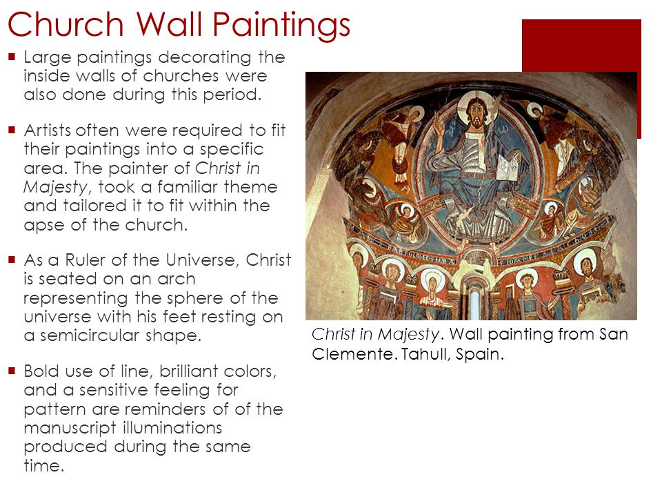 Church Wall Paintings Large paintings decorating the inside walls of churches were also done during this period.