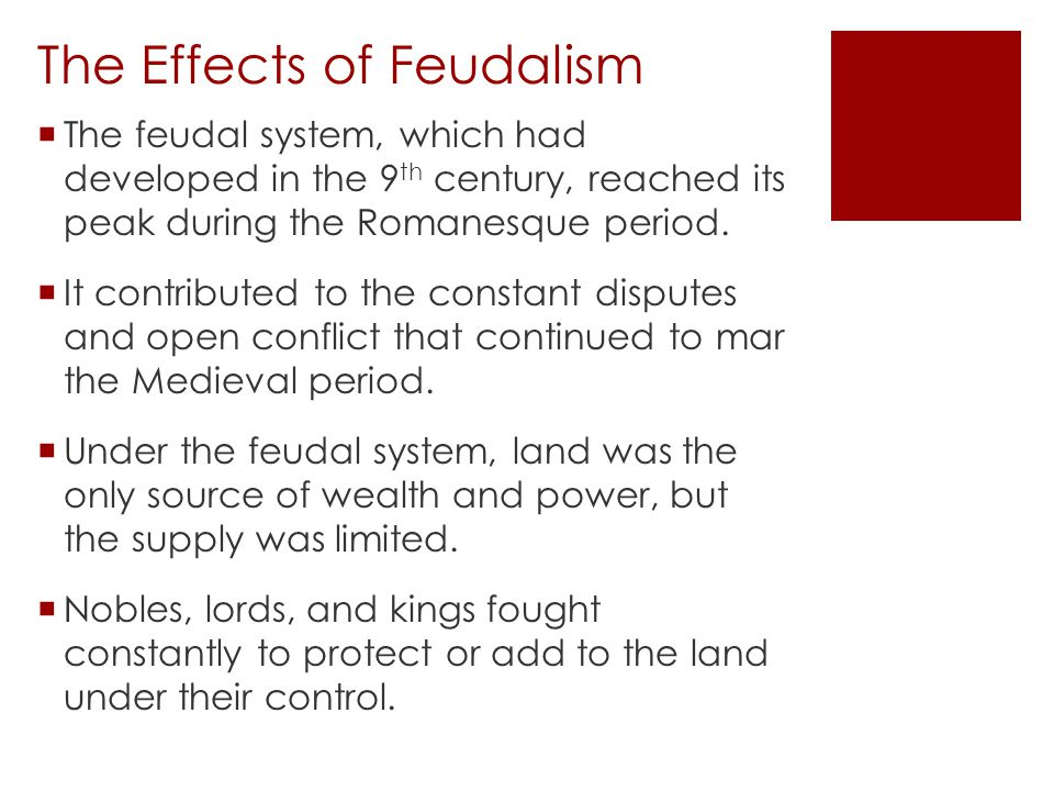 The Effects of Feudalism