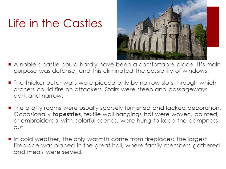 Life in the Castles
