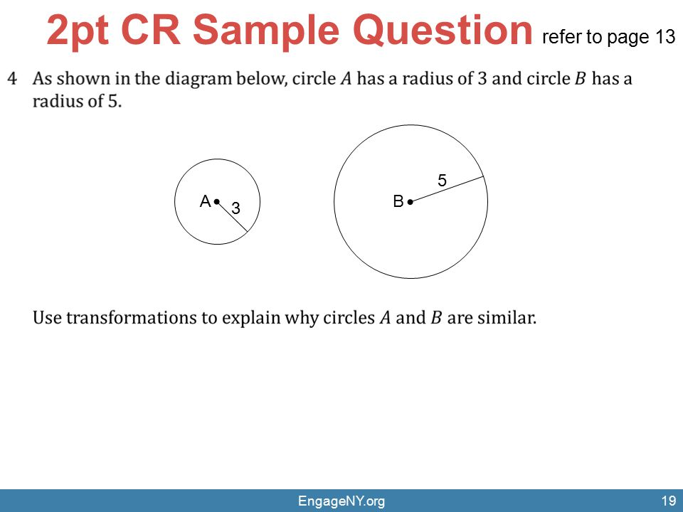 2pt CR Sample Question refer to page 13 A B 3 5 EngageNY.org