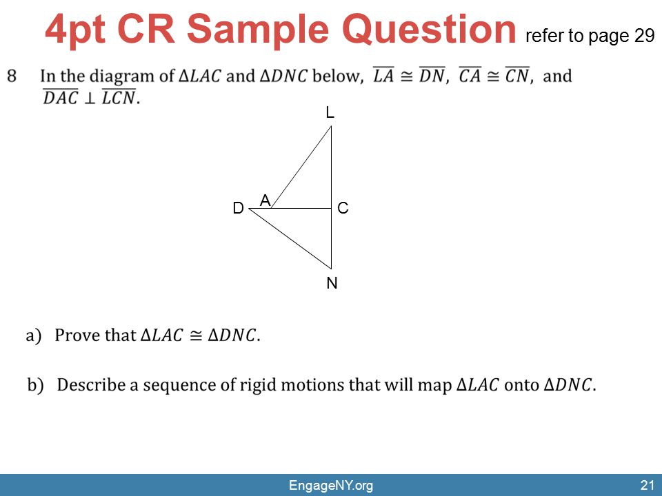 4pt CR Sample Question refer to page 29 L A D C N EngageNY.org