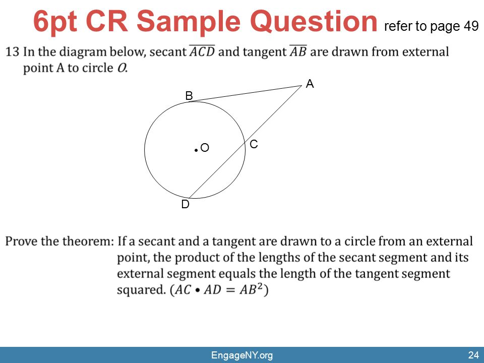 6pt CR Sample Question refer to page 49 A B C O D EngageNY.org
