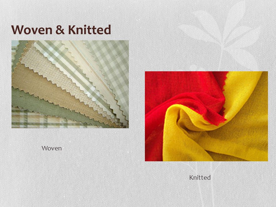 Woven & Knitted Woven Knitted
