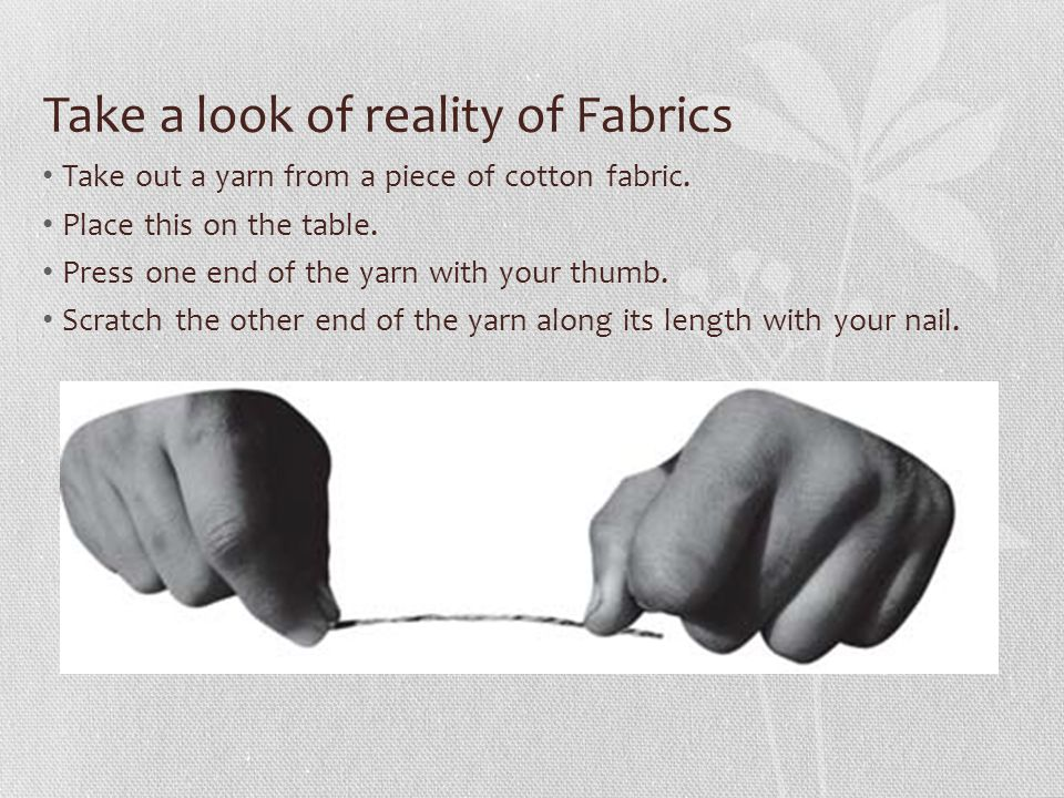 Take a look of reality of Fabrics
