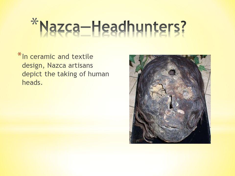 Nazca—Headhunters.