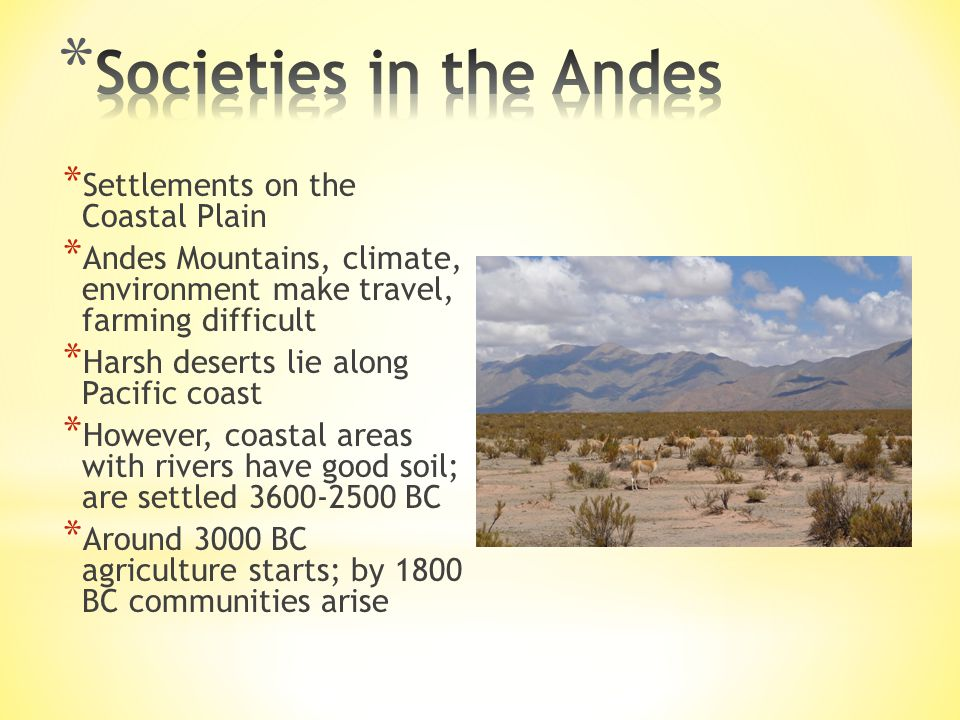 Societies in the Andes Settlements on the Coastal Plain