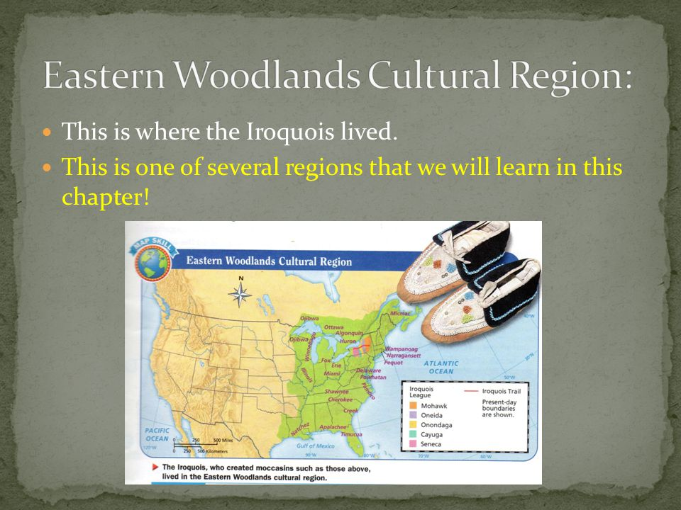 Eastern Woodlands Cultural Region: