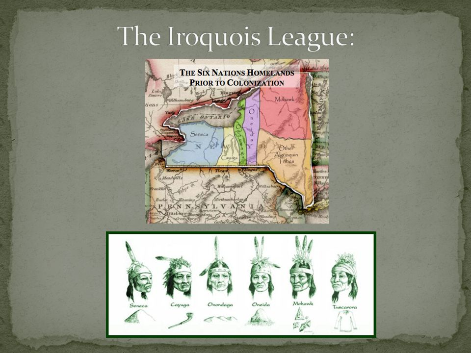 The Iroquois League: