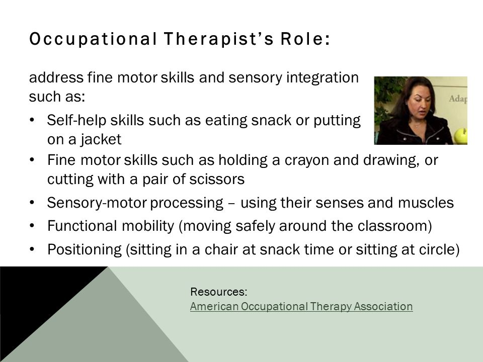 Occupational Therapist's Role: