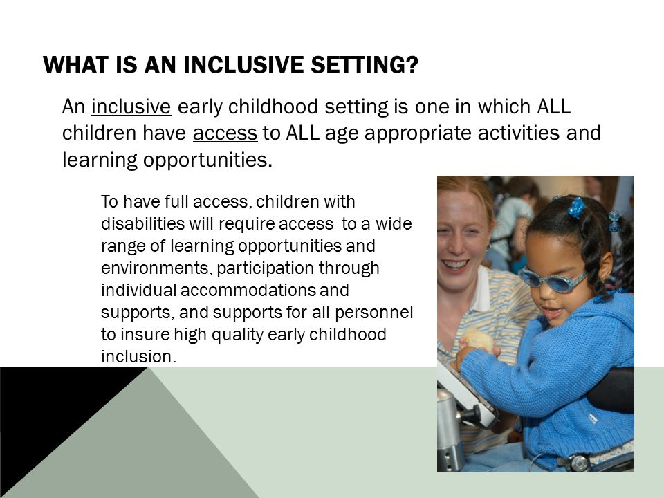 What is an Inclusive Setting