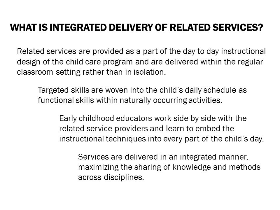 What is Integrated Delivery of Related Services