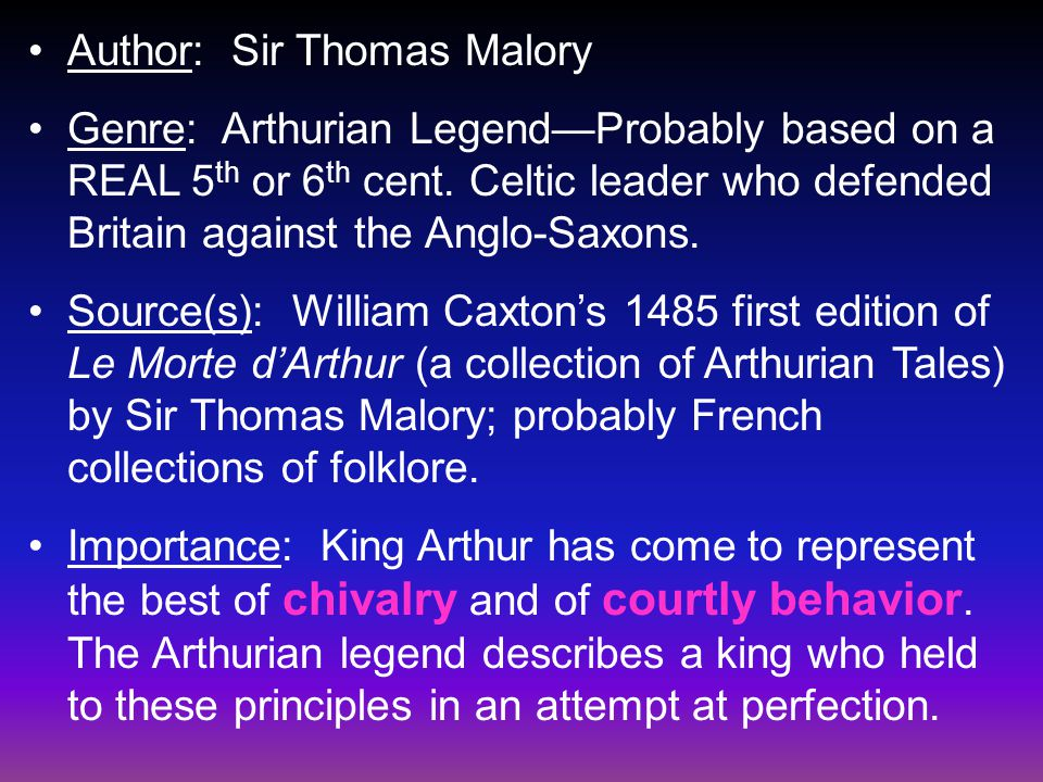 Author: Sir Thomas Malory