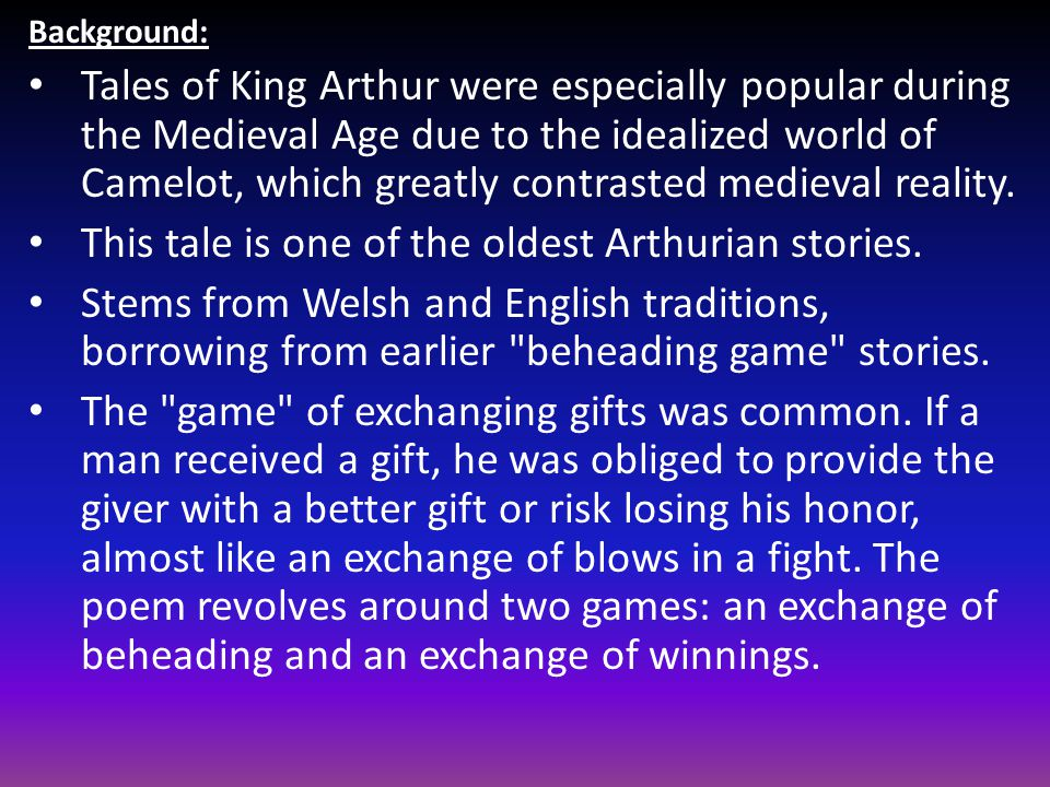 This tale is one of the oldest Arthurian stories.