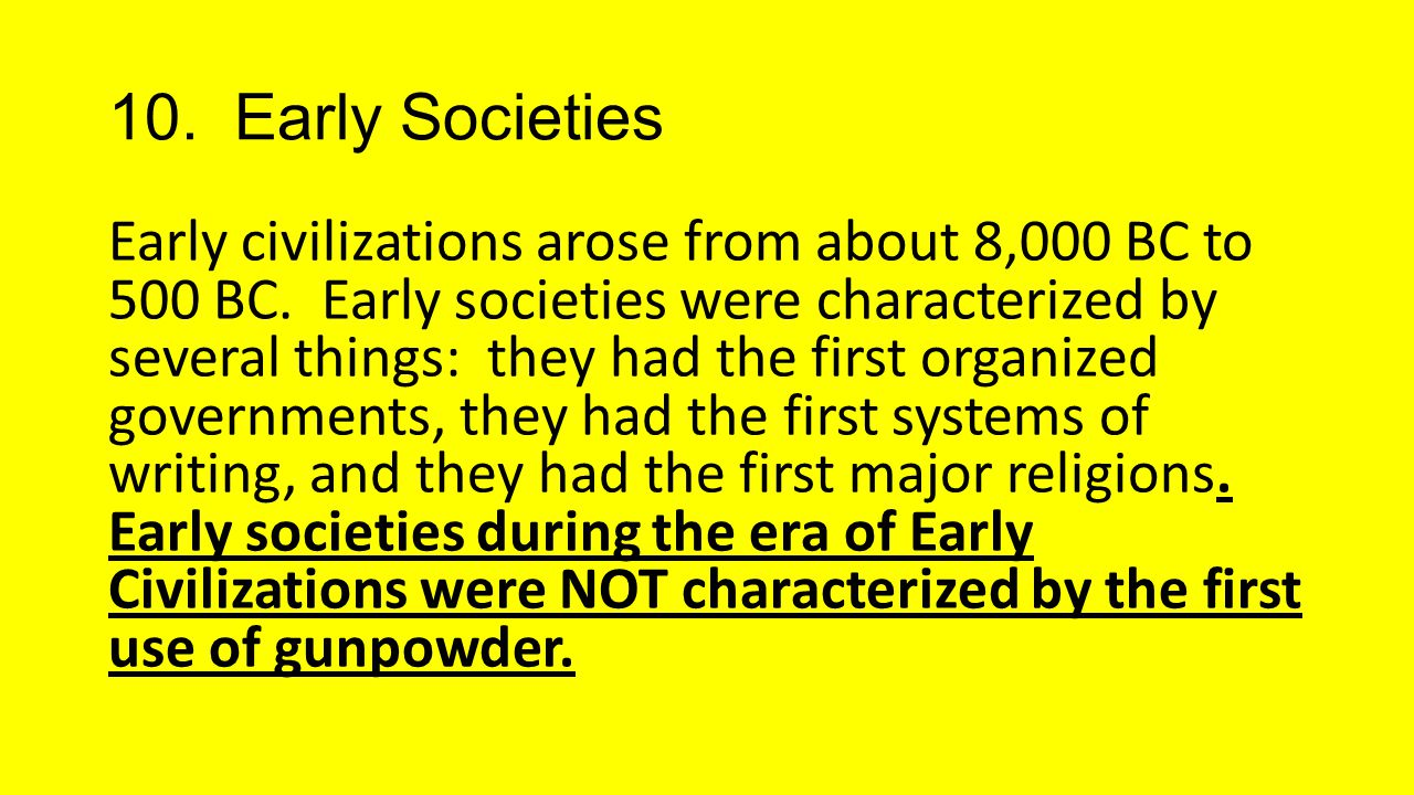 10. Early Societies