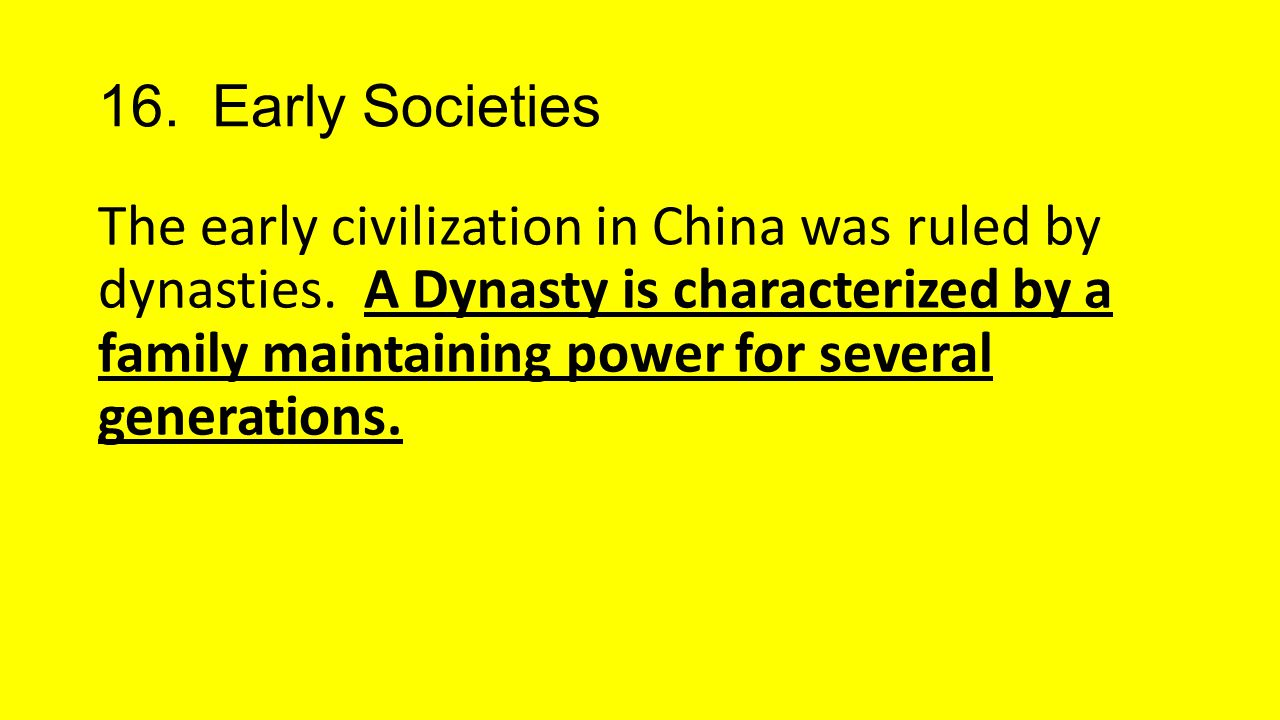 16. Early Societies