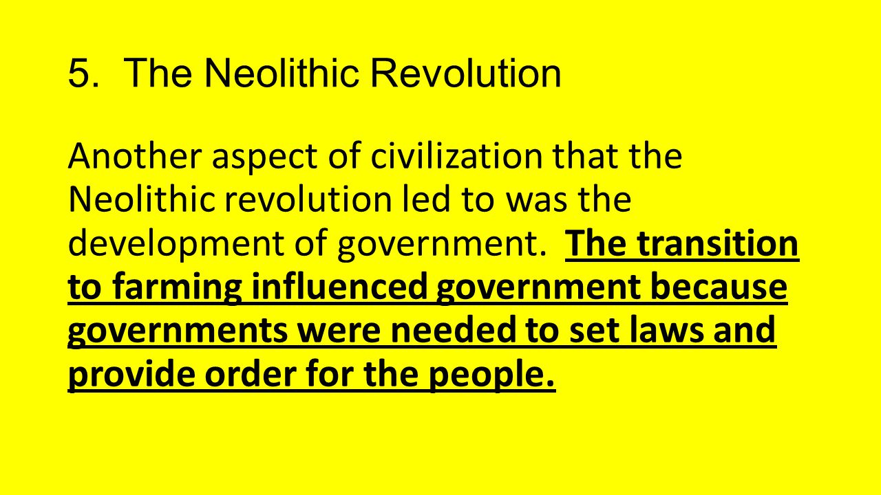5. The Neolithic Revolution
