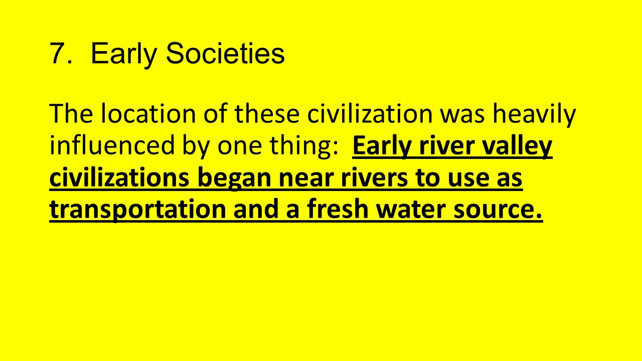 7. Early Societies