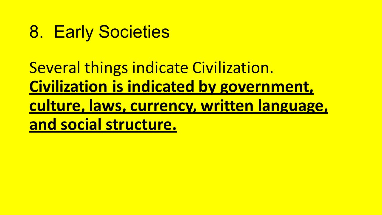 8. Early Societies