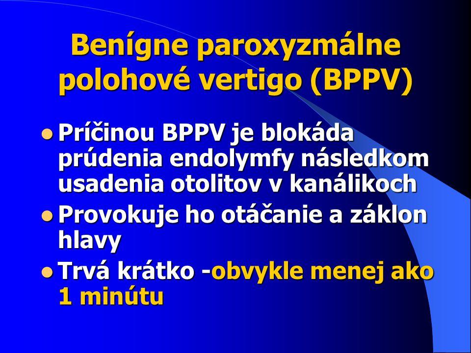 Benígne paroxyzmálne polohové vertigo (BPPV)