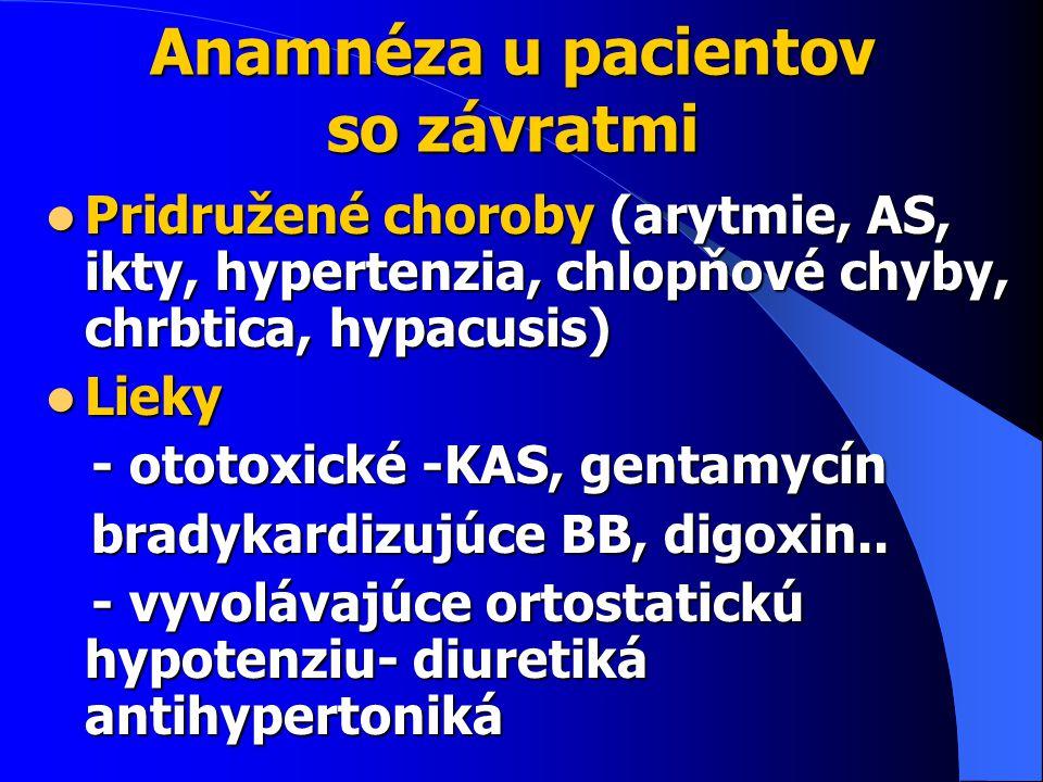 Anamnéza u pacientov so závratmi
