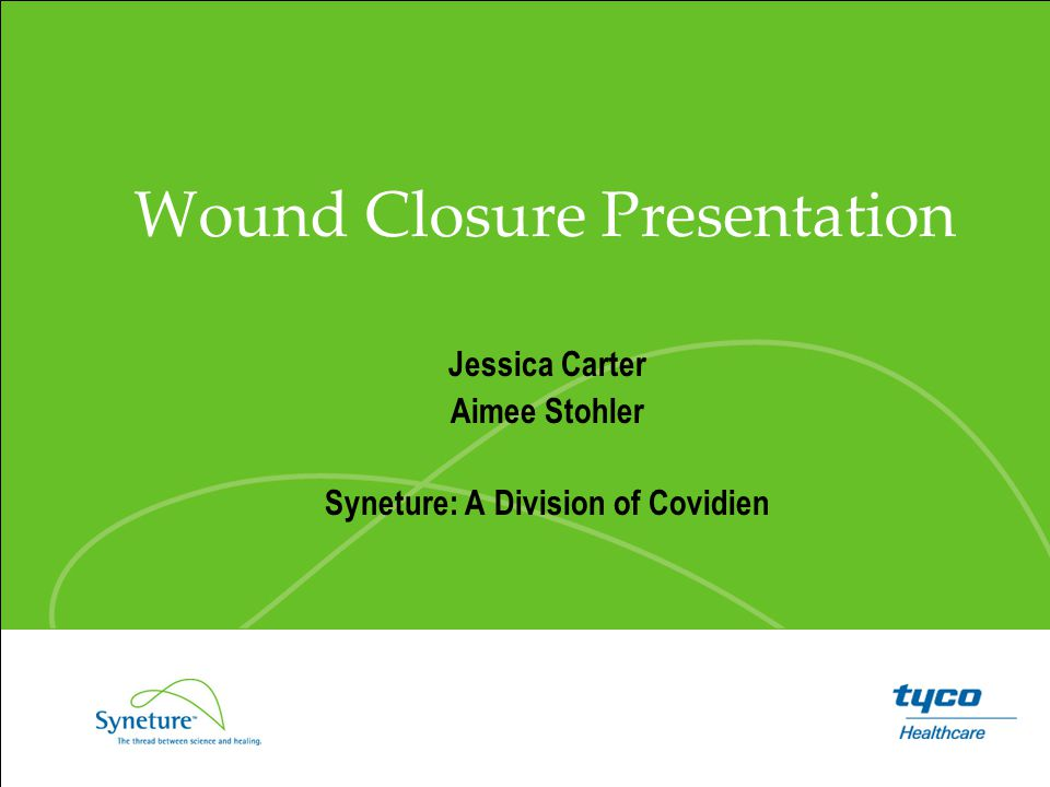 Wound Closure Presentation