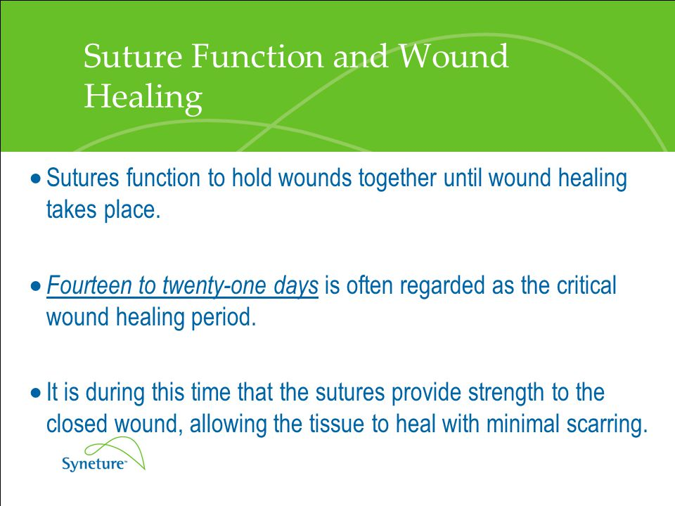 Suture Function and Wound Healing