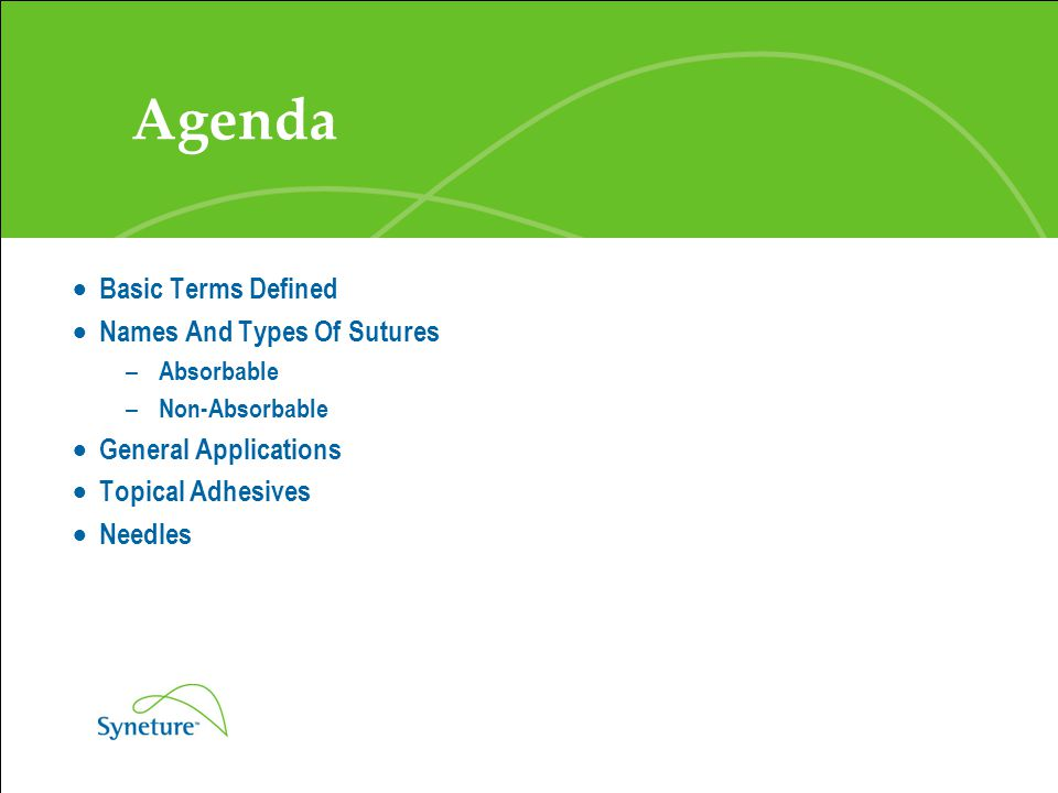Agenda Basic Terms Defined Names And Types Of Sutures