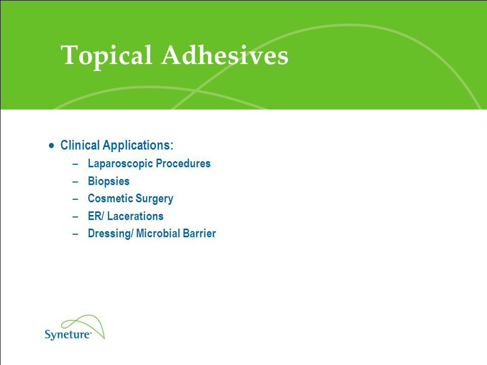 Topical Adhesives Clinical Applications: Laparoscopic Procedures