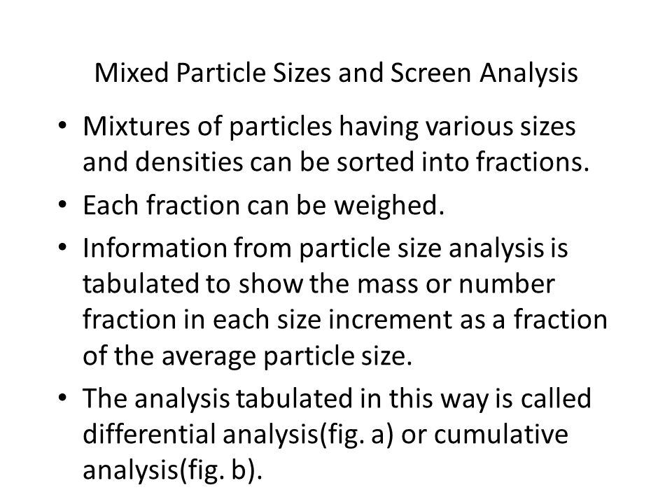 Mixed Particle Sizes and Screen Analysis