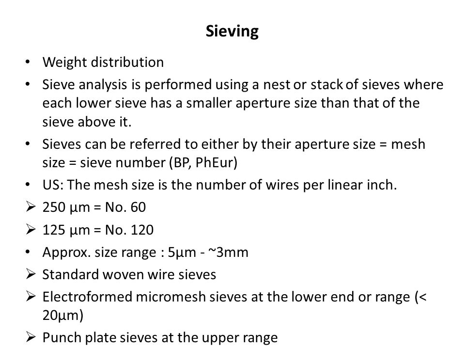 Sieving Weight distribution