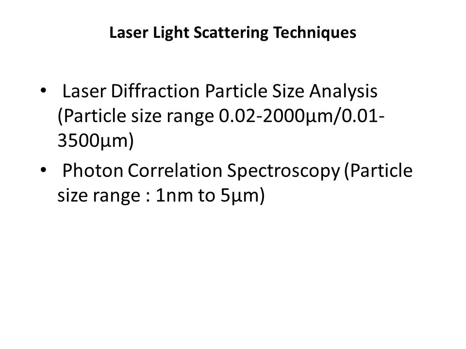 Laser Light Scattering Techniques