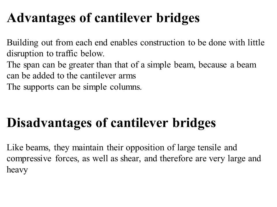 Advantages of cantilever bridges