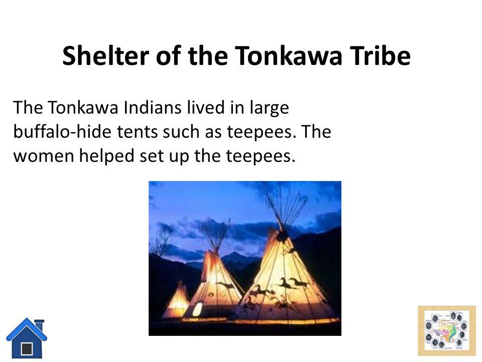 Shelter of the Tonkawa Tribe