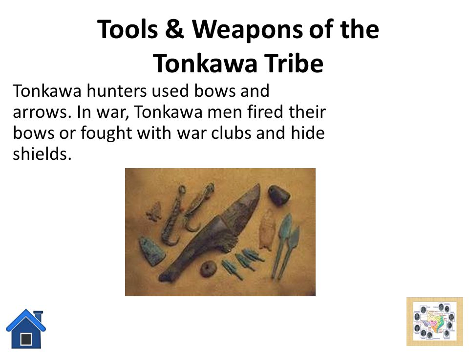Tools & Weapons of the Tonkawa Tribe