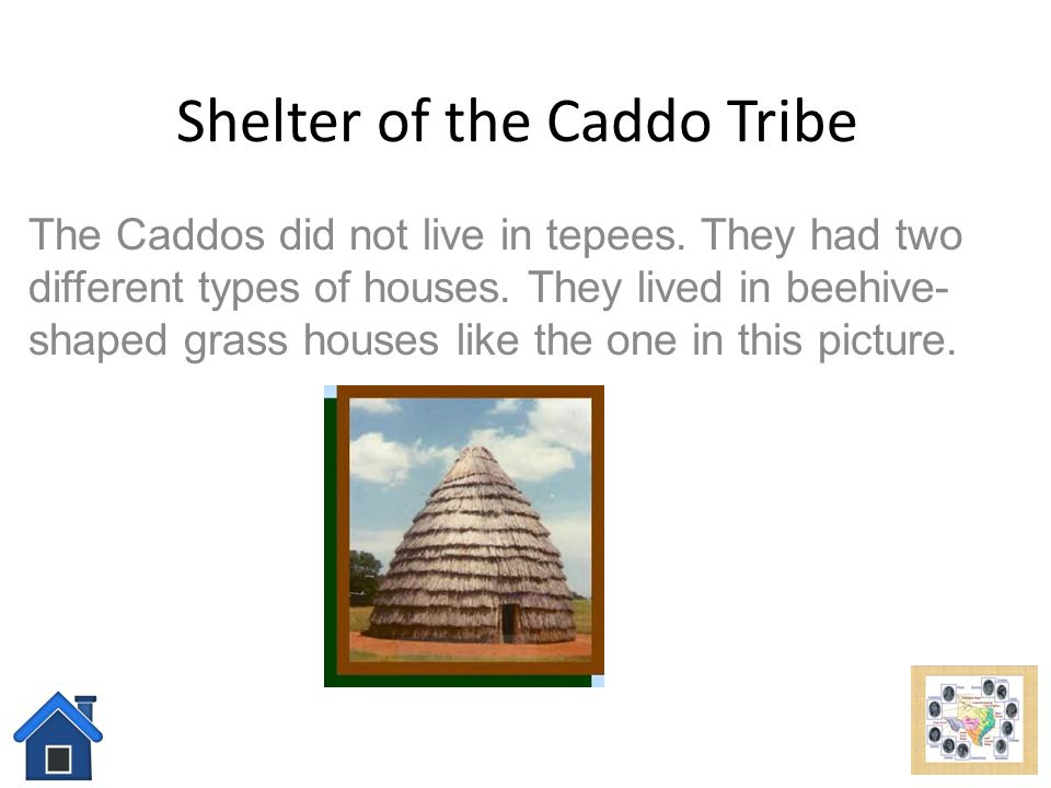 Shelter of the Caddo Tribe