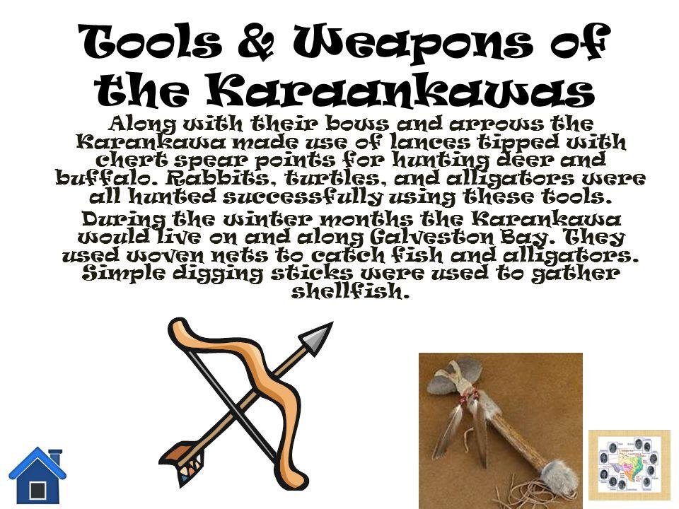Tools & Weapons of the Karaankawas