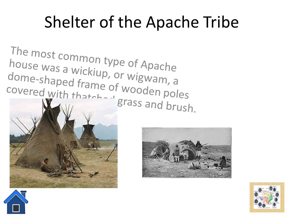 Shelter of the Apache Tribe
